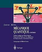 Mécanique quantique : symétries : avec 81 figures et 127 exemples et exercices