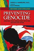 Preventing genocide : practical steps toward early detection and effective action