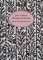 Jane Austen illusion and reality