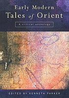 Early modern tales of Orient : a critical anthology