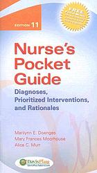 Nurse's pocket guide : diagnoses, prioritized interventions, and rationales