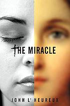The miracle : a novel