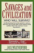 Savages and civilization : who will survive?