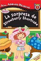 La sorpresa de Strawberry Shortcake