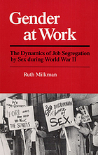 Gender at work : the dynamics of job segregation by sex during World War II