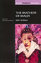 The Duchess of Malfi : sources, themes, characters