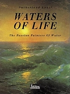 Waters of life : the Russian painters of water (1750-1950)