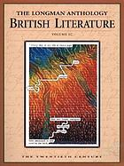 The Longman anthology of British literature. volume 2C, The twentieth century
