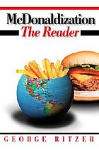 Mcdonaldization : the reader