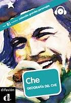 Che : geografías del CheChe geografías del Che