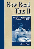 Now read this II : a guide to mainstream fiction, 1990-2001