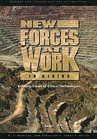 New forces at work in mining : industry views of critical technologies