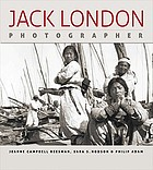 Jack London, photographer