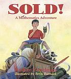 Sold! : a mothematics adventure