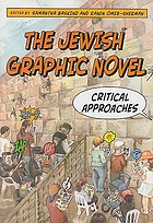 The Jewish graphic novel : critical approaches