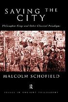 Saving the city philosopher-kings and other classical paradigms