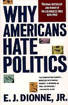 Why Americans hate politics