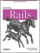 Learning Rails live editions. - Description based on print version record