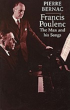 Francis Poulenc, the man and his songs
