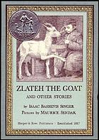 Zlateh the goat, and other stories