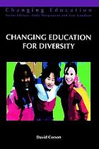 Changing education for diversity
