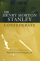 Sir Henry Morton Stanley, confederate