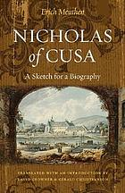 Nicholas of Cusa a sketch for a biography