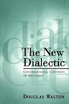 The new dialectic conversational contexts of argument
