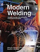 Modern welding : complete coverage of the welding field in one easy-to-use volume
