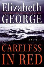 Careless in red : a novel