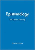 Epistemology : the classic readings