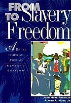 From slavery to freedom : a history of Negro Americans
