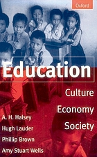 Education : culture, economy, and society