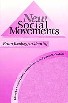 New social movements : from ideology to identity