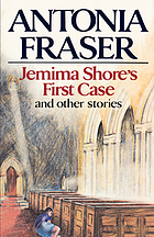Jemima Shore's first case, and other stories