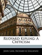 Rudyard Kipling : a criticism