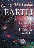 Earth : evolution of a habitable world