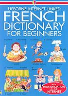 Usbourne Internet-linked French dictionary for beginners