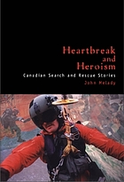 Heartbreak and heroism : Canadian search and rescue stories