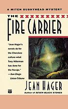 The fire carrier