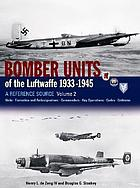 Bomber units of the Luftwaffe, 1933-1945 : a reference source