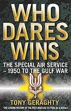 Who dares wins : the story of the SAS, 1950-1992