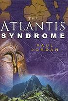 The Atlantis syndrome