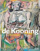 De Kooning : a retrospective