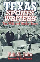 Texas sports writers : the wild and wacky years