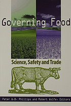 Governing food : science, safety and trade
