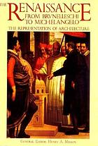 The Renaissance from Brunelleschi to Michelangelo : the representation of architecture