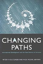 Changing paths international development and the new politics of inclusion