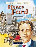 Henry Ford : the people's carmaker