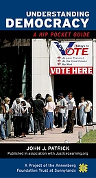 Understanding democracy : a hip pocket guide